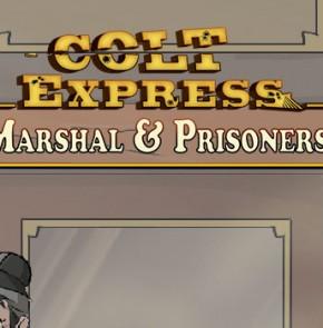 Colt Express – Marshal & Prisonniers