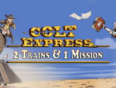 Colt Express : 2 Trains & 1 Mission